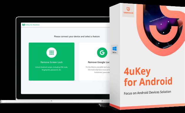 4uKey pour déverrouillage écran Android